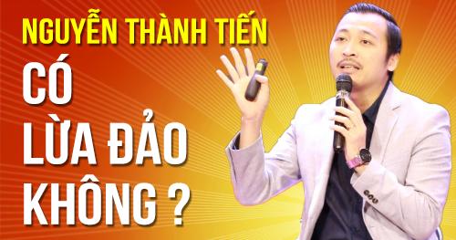 Nguyễn Thành Tiến NIK có lừa đảo không ?