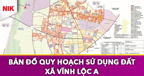 bản đồ quy hoạch sử dụng đất xã vĩnh lộc a
