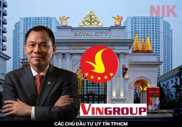 Các chủ đầu tư uy tín TPHCM -Vingroup - Chủ đầu tư uy tín nhất TPHCM