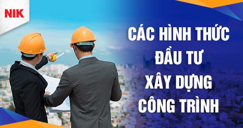 Các hình thức đầu tư xây dựng công trình