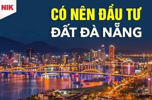 Có nên đầu tư đất Đà Nẵng