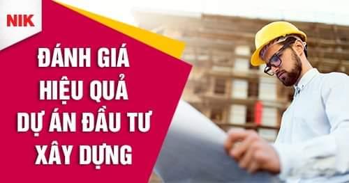 đánh giá hiệu quả dự án đầu tư xây dựng