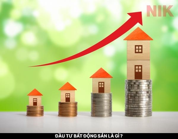 Câu hỏi đầu tư bất động sản là gì đang hot hiện nay