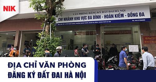 Địa chỉ văn phòng đăng ký đất đai Hà Nội
