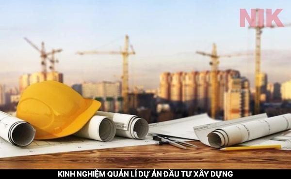 Chia sẻ kinh nghiệm quản lý dự án đầu tư xây dựng