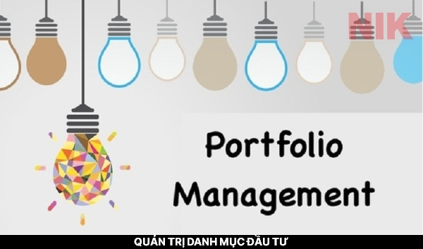 Quản trị danh mục đầu tư là gì