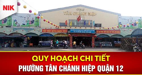 quy hoạch chi tiết phường Tân Chánh Hiệp quận 12