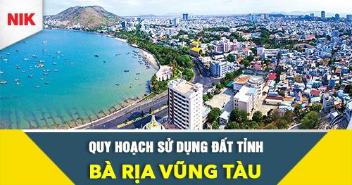 Quy hoạch sử dụng đất tỉnh Bà Rịa Vũng Tàu