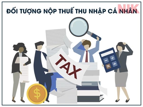 Đối tượng nộp thuế thu nhập cá nhân là người có nơi ở thường xuyên tại Việt Nam