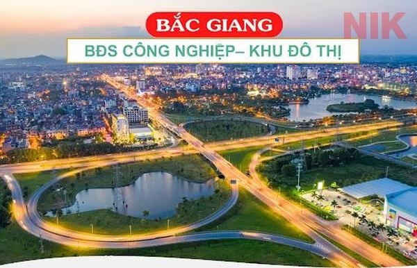 Thị trường bất động sản Bắc Giang đang phát triển nhanh trong năm 2021